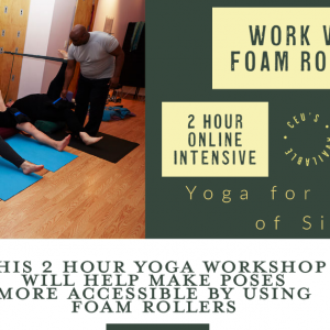 Work with Foam Rollers // May 16, 11a-1p ET // Accessible Yoga Workshop