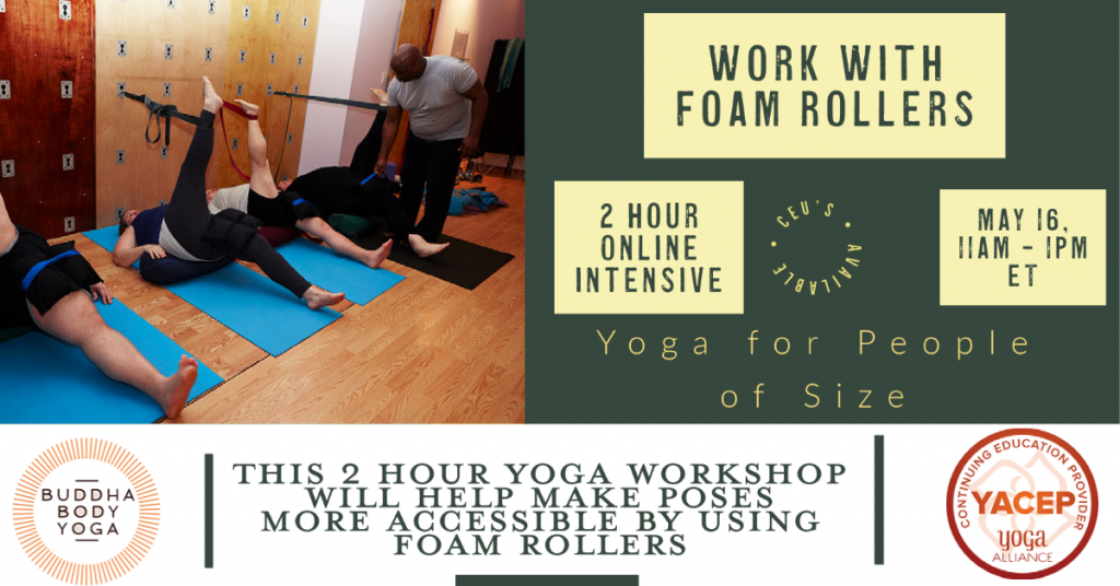 Accessible Yoga workshops using foam rollers poster