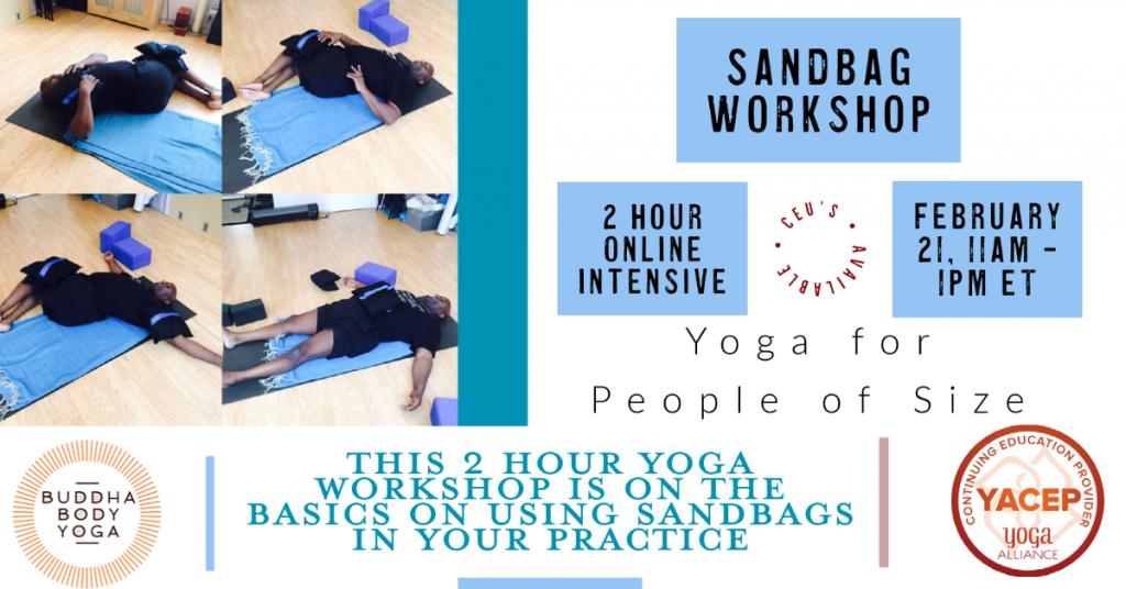 Accessible Yoga workshops using sandbags poster