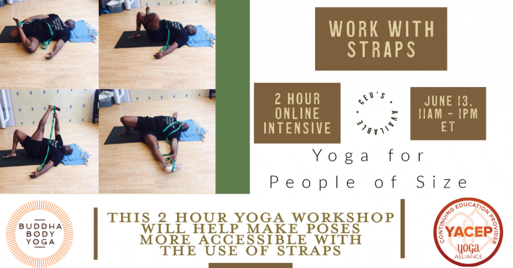 Accessible Yoga workshops using straps poster